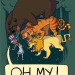 Political Lions and Tigers and Bears……Oh My!!
